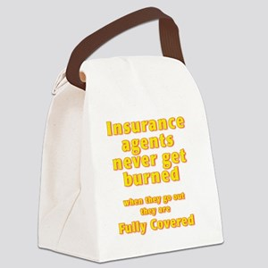 Insurance agents never get BURNED Canvas Lunch Bag