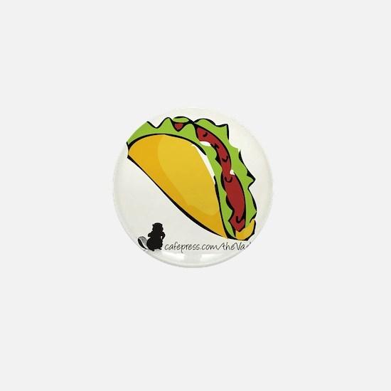 Taco The Vadge Mini Button