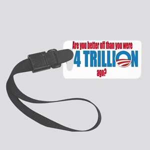 4 trillion Small Luggage Tag