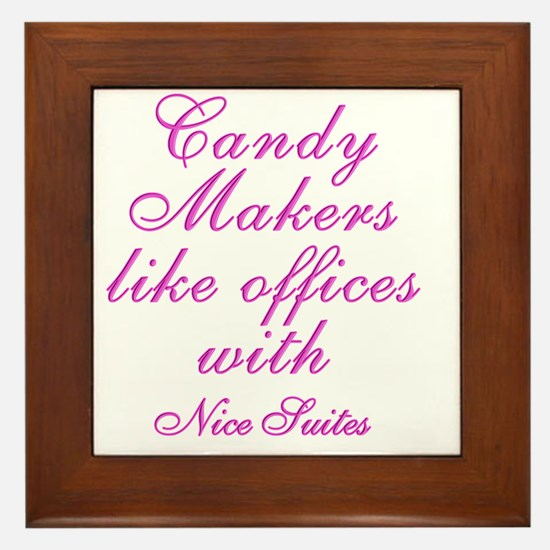Candy makers like to work in nice SUIT Framed Tile