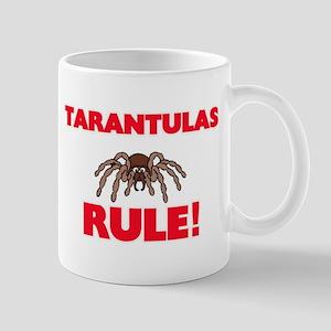Tarantulas Rule! Mugs
