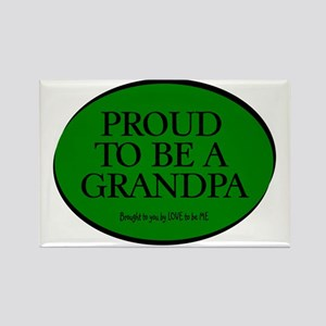 PROUD TO BE A GRANDPA Rectangle Magnet