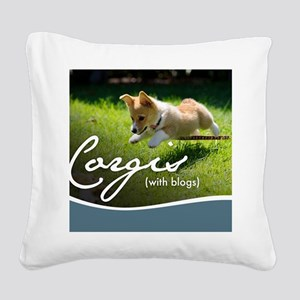 3rd Annual Corgis (with blogs Square Canvas Pillow