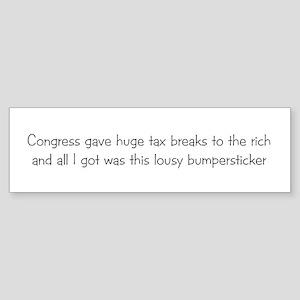 Tax Breaks Bumper Sticker