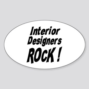 Interior Designers Rock ! Oval Sticker