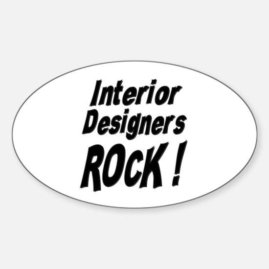 Interior Designers Rock ! Oval Decal