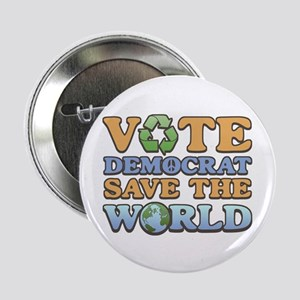 Vote Democrat Save World Button