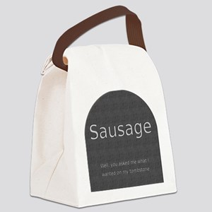 Head Stone With Sausage Canvas Lunch Bag
