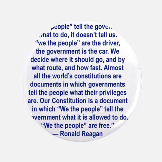 """WE THE PEOPLE TELL THE GOVERNMENT WHAT 3.5"""" Button"""