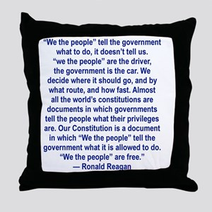 WE THE PEOPLE TELL THE GOVERNMENT WHA Throw Pillow