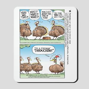 Thanksgiving Turkey Turducken Mousepad