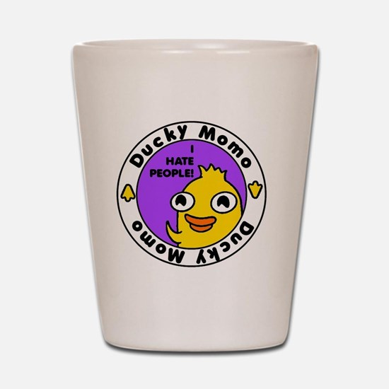 Ducky Momo Hates People! Shot Glass