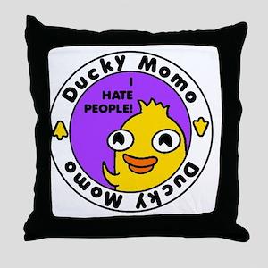 Ducky Momo Hates People! Throw Pillow