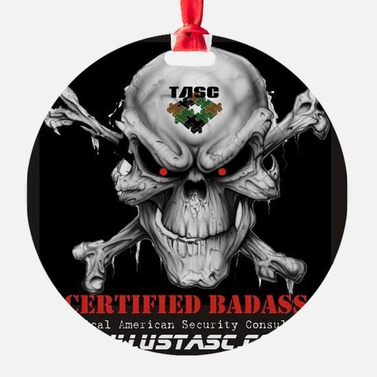 Certified Badass Ornament