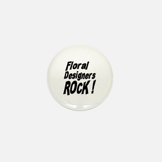 Floral Designers Rock ! Mini Button