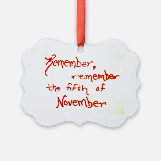 Remember, Remember Ornament