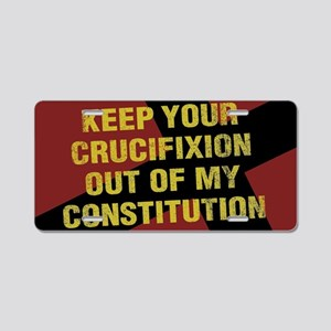 Keep Your Crucifixion Aluminum License Plate