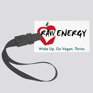 Raw Energy Wake Up Go Vegan Thri Large Luggage Tag