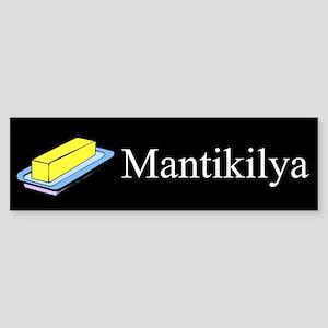 Mantikilya (Butter) Gifts Bumper Sticker