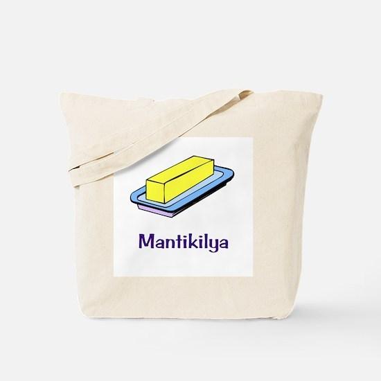 Mantikilya (Butter) Gifts Tote Bag