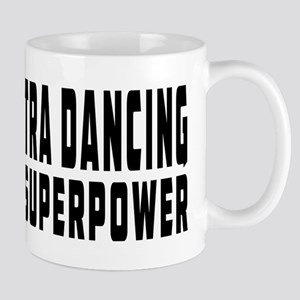 Contra Dancing Dance is my superpower Mug