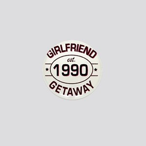 Girlfriend Getaway 1990 custom Mini Button