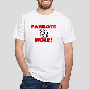Parrots Rule! T-Shirt