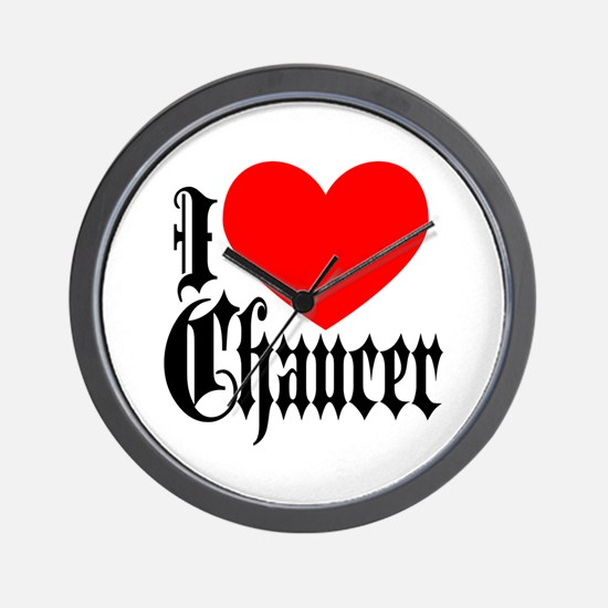 I Love Chaucer Wall Clock