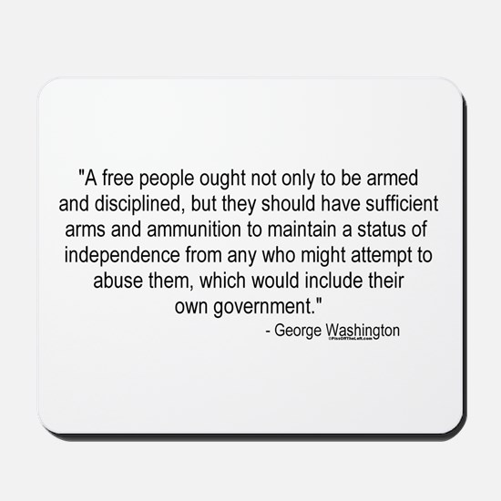 Washington: A Free People Mousepad