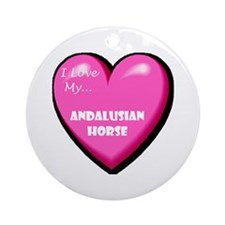 I Love My Andalusian Horse Ornament (Round)