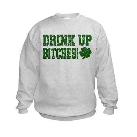 Drink Up Bitches Distressed Kids Sweatshirt