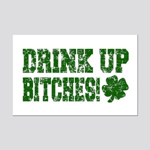 Drink Up Bitches Distressed Mini Poster Print