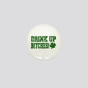 Drink Up Bitches Distressed Mini Button