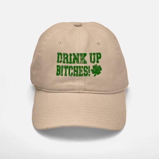 Drink Up Bitches Distressed Baseball Baseball Cap