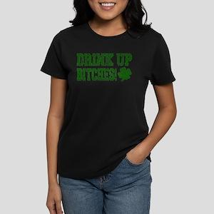 Drink Up Bitches Distressed Women's Dark T-Shirt