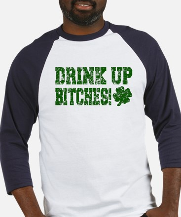 Drink Up Bitches Distressed Baseball Jersey