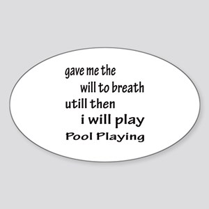 I will play Pool Playing Sticker (Oval)