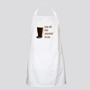 top off the mornin' to ya. BBQ Apron