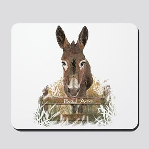 Bad Ass Fun Donkey Humor Quote Mousepad