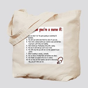 You're A Nurse If... Tote Bag
