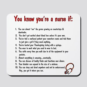 You're A Nurse If... Mousepad