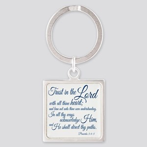 Trust  in the Lord Square Keychain