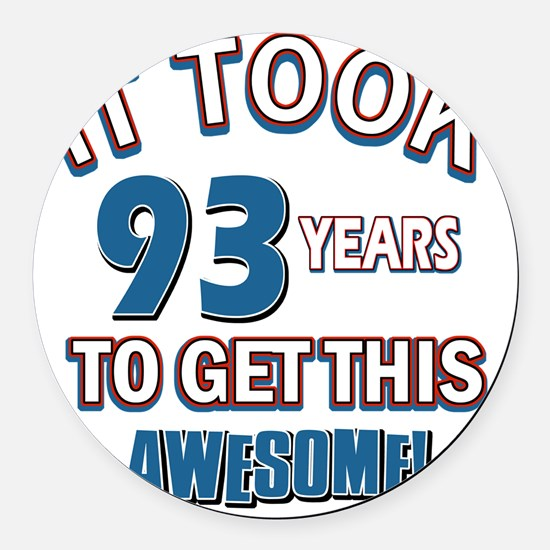 Awesome 93 year old birthday desi Round Car Magnet