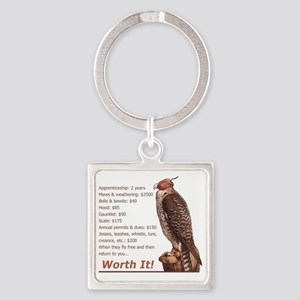 Falconry - Worth It! Square Keychain