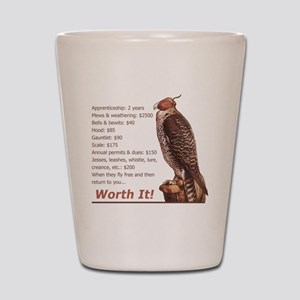 Falconry - Worth It! Shot Glass