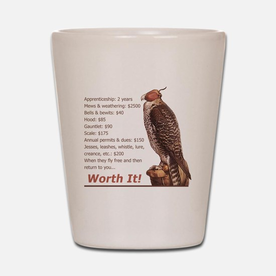 Falconry - Worth It! Shot Glass