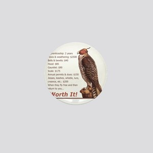 Falconry - Worth It! Mini Button