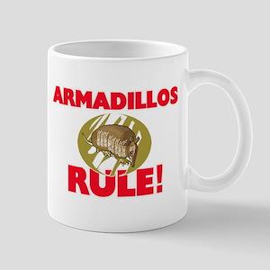 Armadillos Rule! Mugs