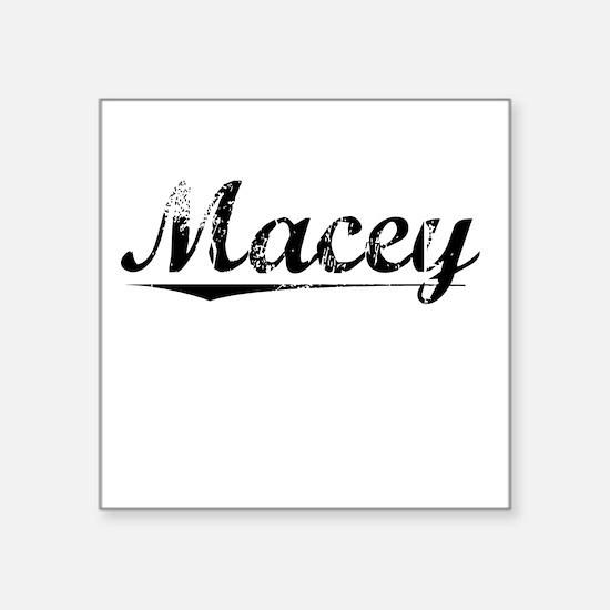 "Macey, Vintage Square Sticker 3"" x 3"""