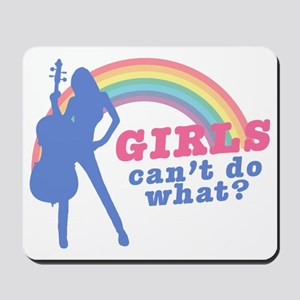 Girls-Cant-Do-What- Mousepad